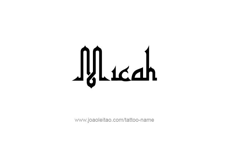 Tattoo Design Prophet Name Micah