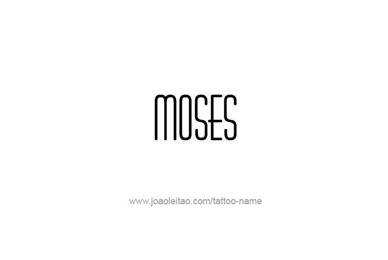 Tattoo Design Prophet Name Moses