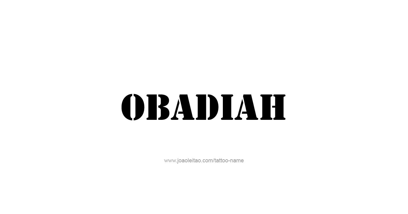 Tattoo Design Prophet Name Obadiah