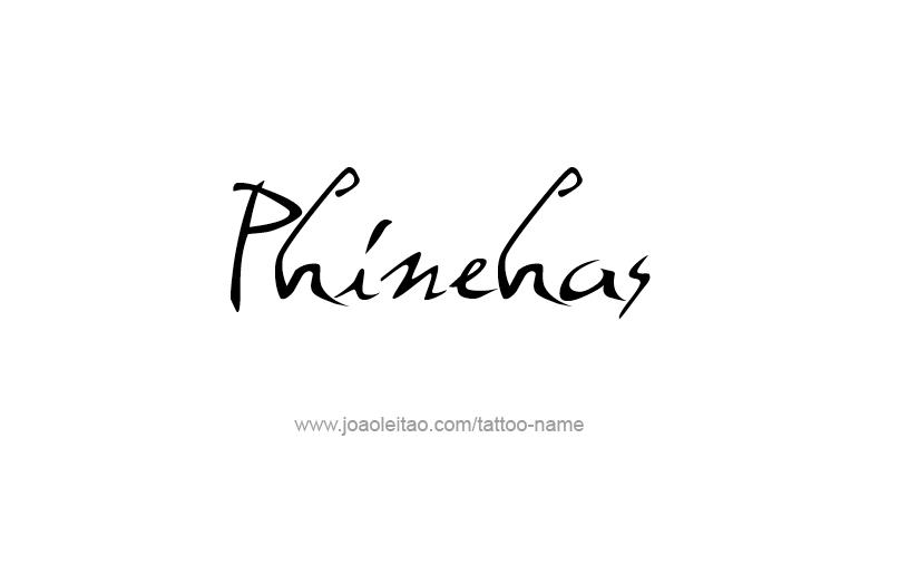 Tattoo Design Prophet Name Phinehas