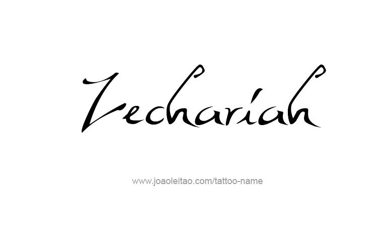 Tattoo Design Prophet Name Zechariah