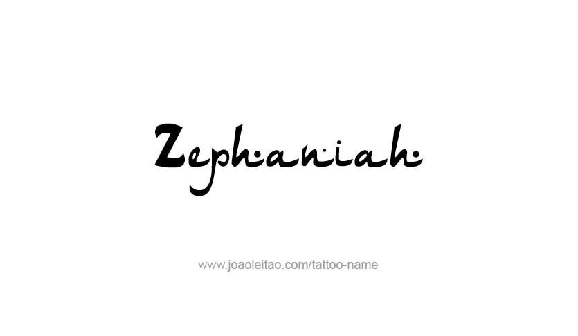 Tattoo Design Prophet Name Zephaniah