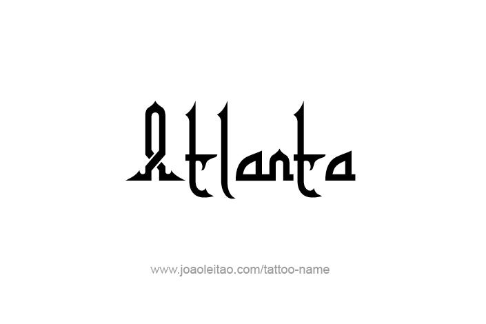Tattoo Design USA Capital City Name Atlanta