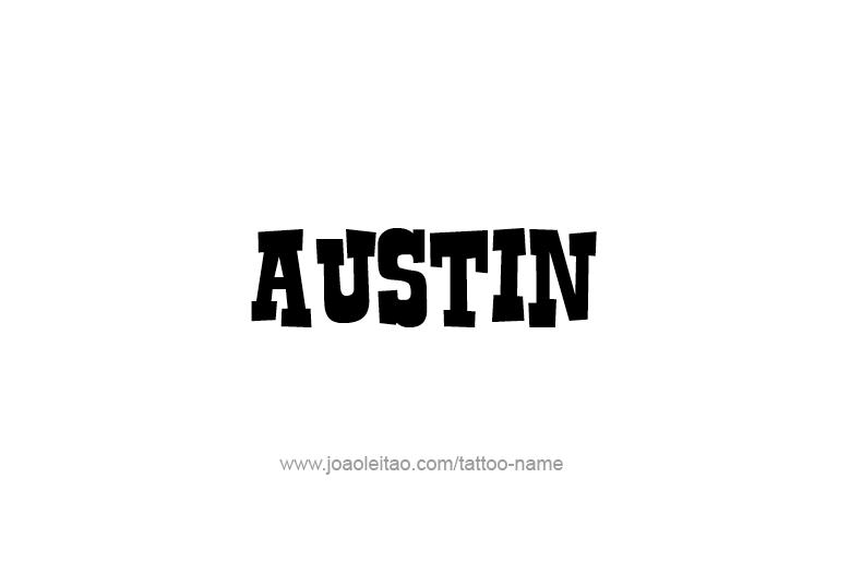 Tattoo Design USA Capital City Name Austin