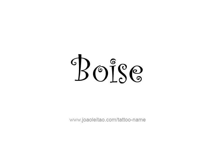 Tattoo Design USA Capital City Name Boise