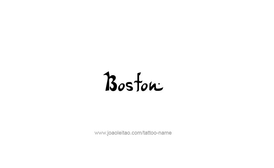 Tattoo Design USA Capital City Name Boston
