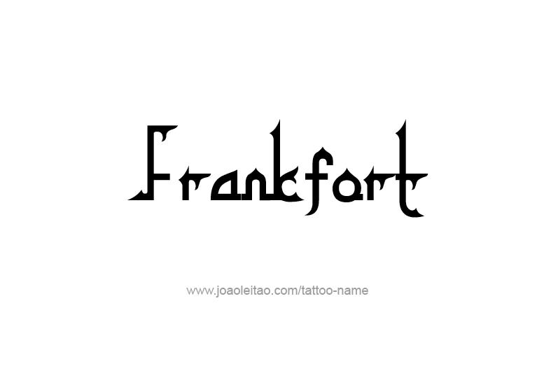 Tattoo Design USA Capital City Name Frankfort