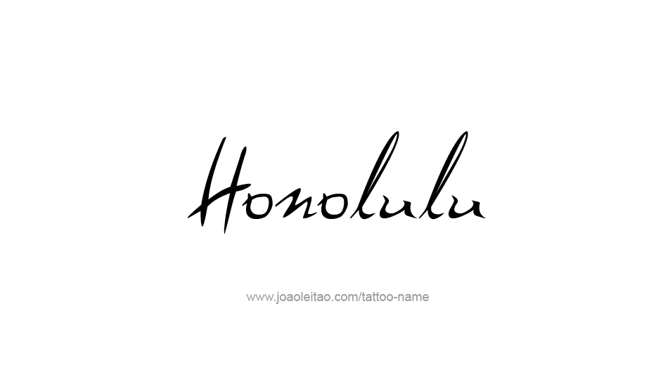Tattoo Design USA Capital City Name Honolulu