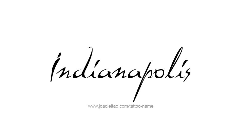 Tattoo Design USA Capital City Name Indianapolis
