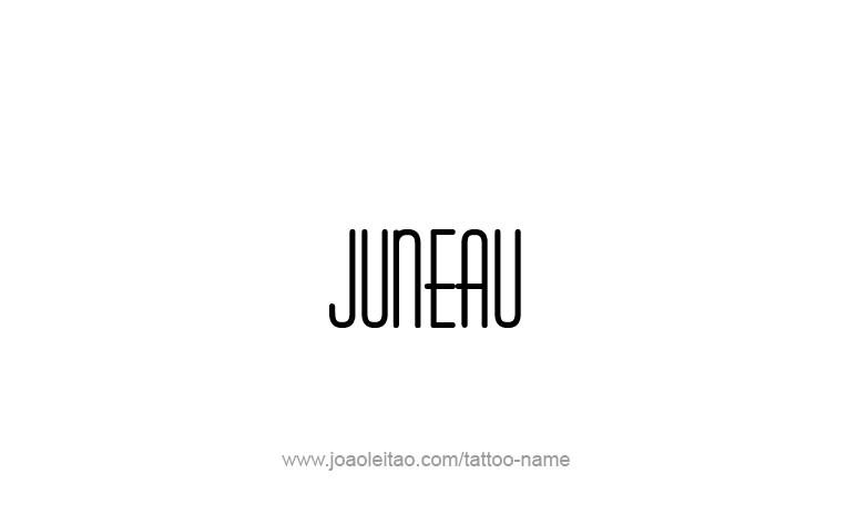 Tattoo Design USA Capital City Name Juneau