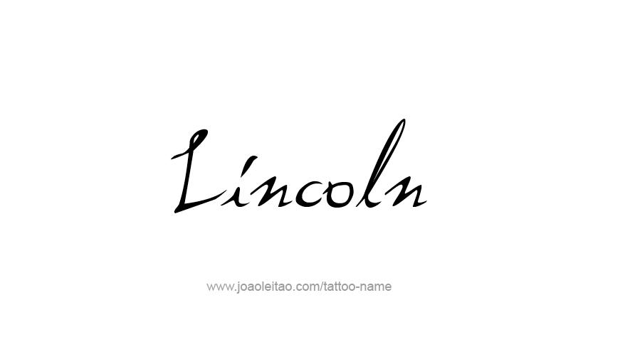 Tattoo Design USA Capital City Name Lincoln