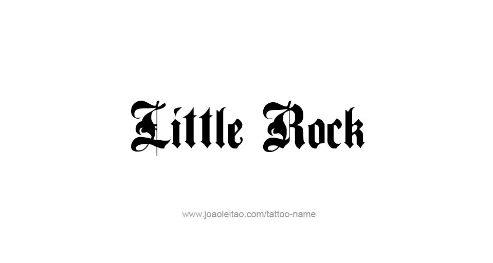Tattoo Design USA Capital City Name Little Rock