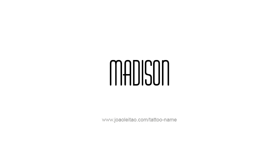 Tattoo Design USA Capital City Name Madison