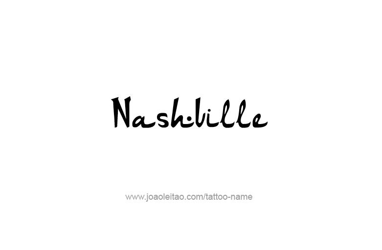 Tattoo Design USA Capital City Name Nashville