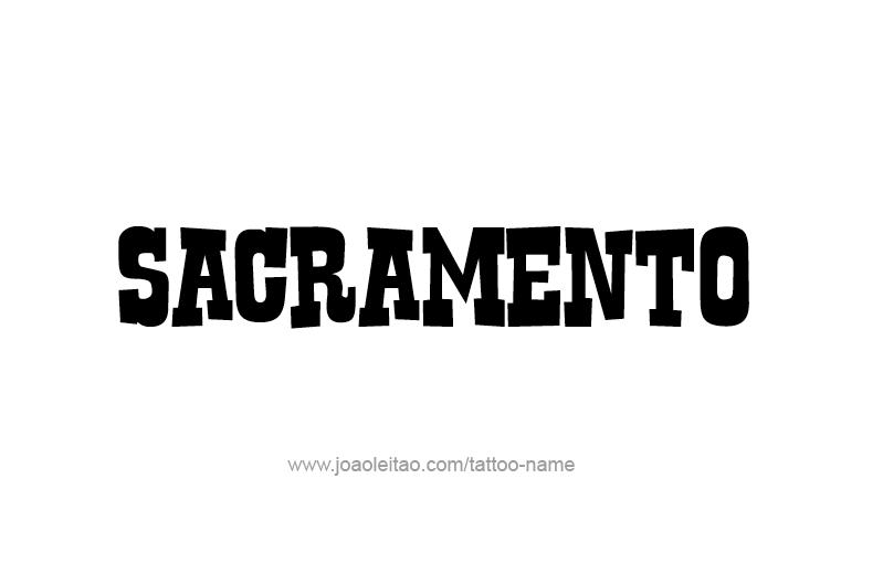 Tattoo Design USA Capital City Name Sacramento
