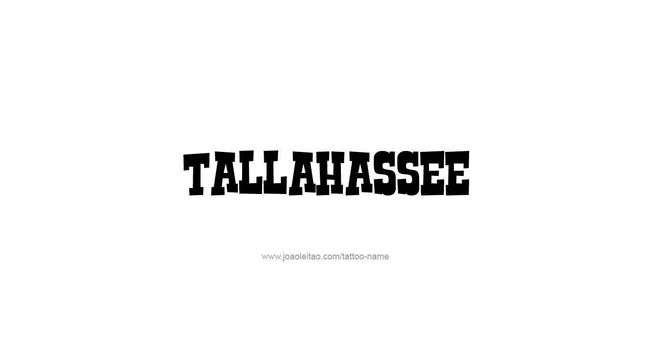 Tattoo Design USA Capital City Name Tallahassee