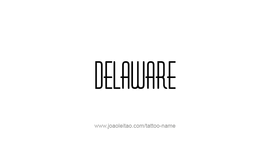 Tattoo Design USA State Name Delaware