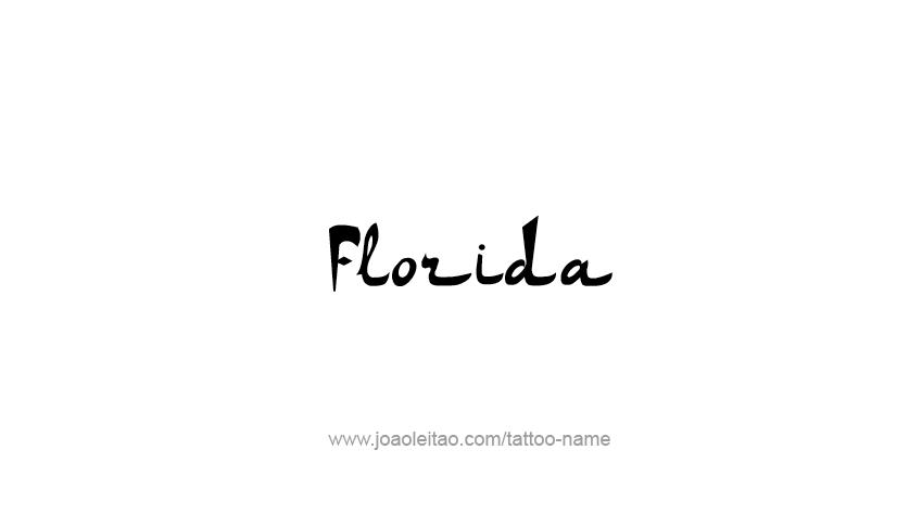 Tattoo Design USA State Name Florida