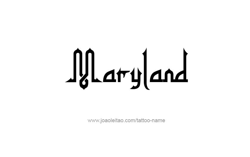 Tattoo Design USA State Name Maryland