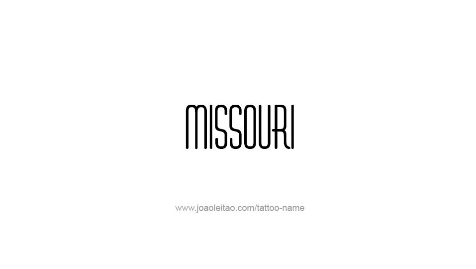 Tattoo Design USA State Name Missouri