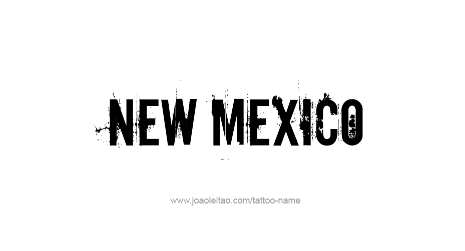 Tattoo Design USA State Name New Mexico
