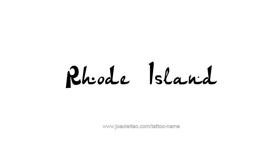 Tattoo Design USA State Name Rhode Island
