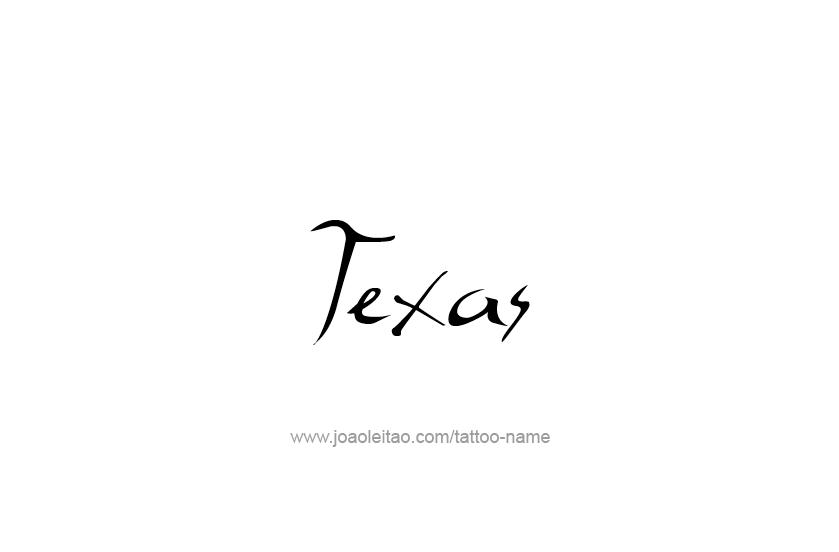 Tattoo Design USA State Name Texas