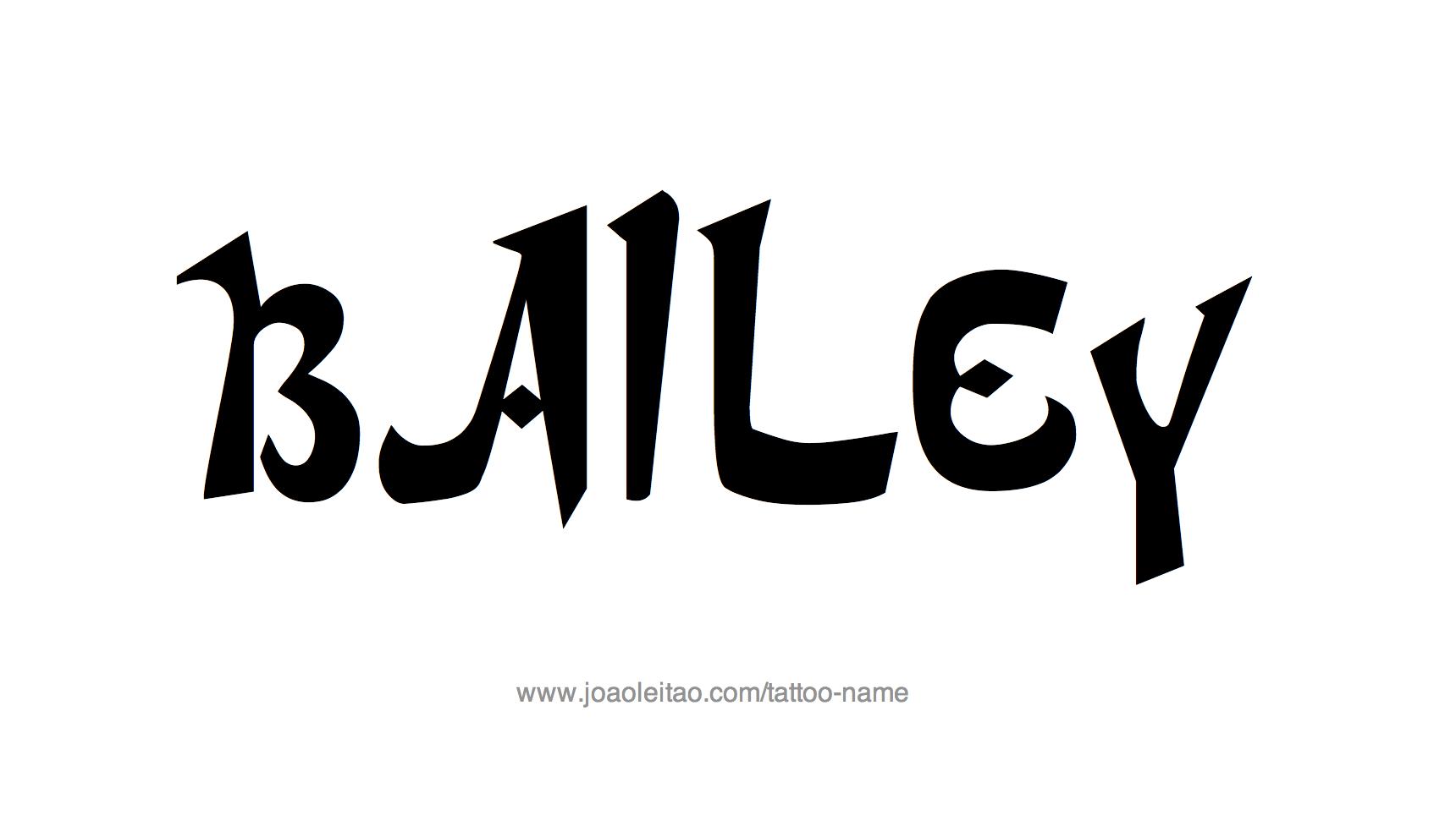 Tattoo Design Name Bailey
