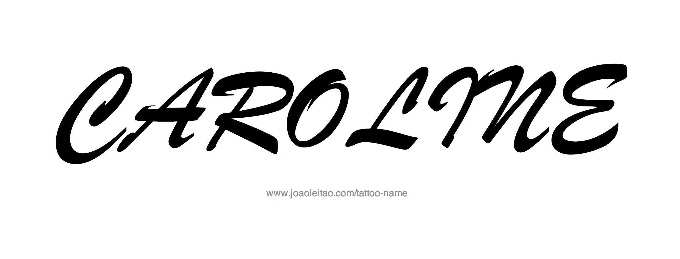 Tattoo Design Name Caroline