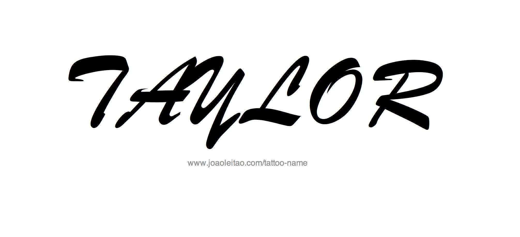 Tattoo Design Name Taylor