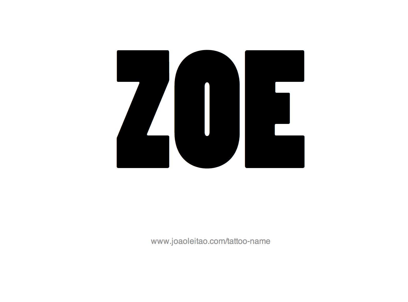 Tattoo Design Name Zoe