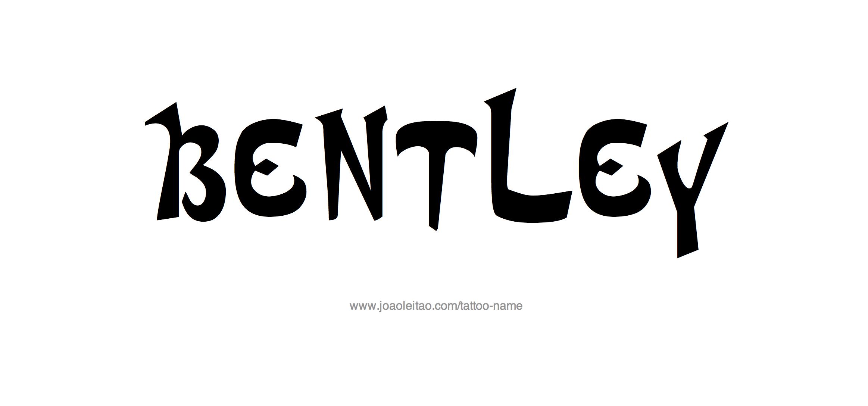 Tattoo Design Name Bentley