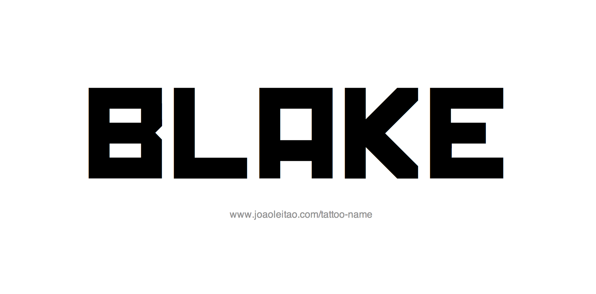 Tattoo Design Name Blake