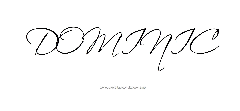 Tattoo Design Name Dominic