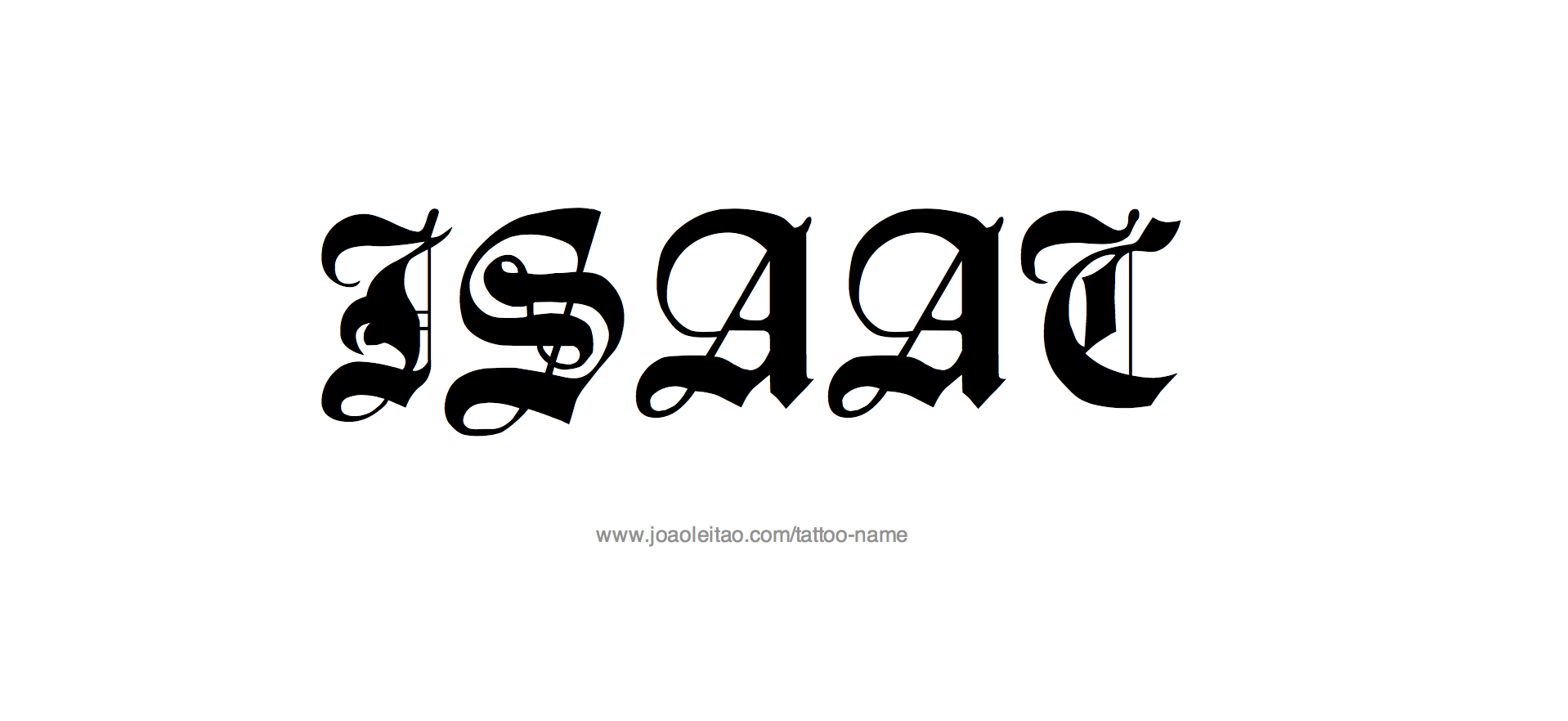 Tattoo Design Name Isaac