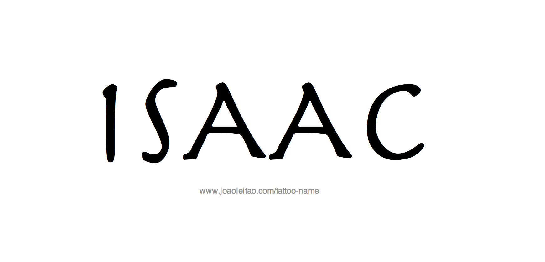 Tattoo Design Name Isaac