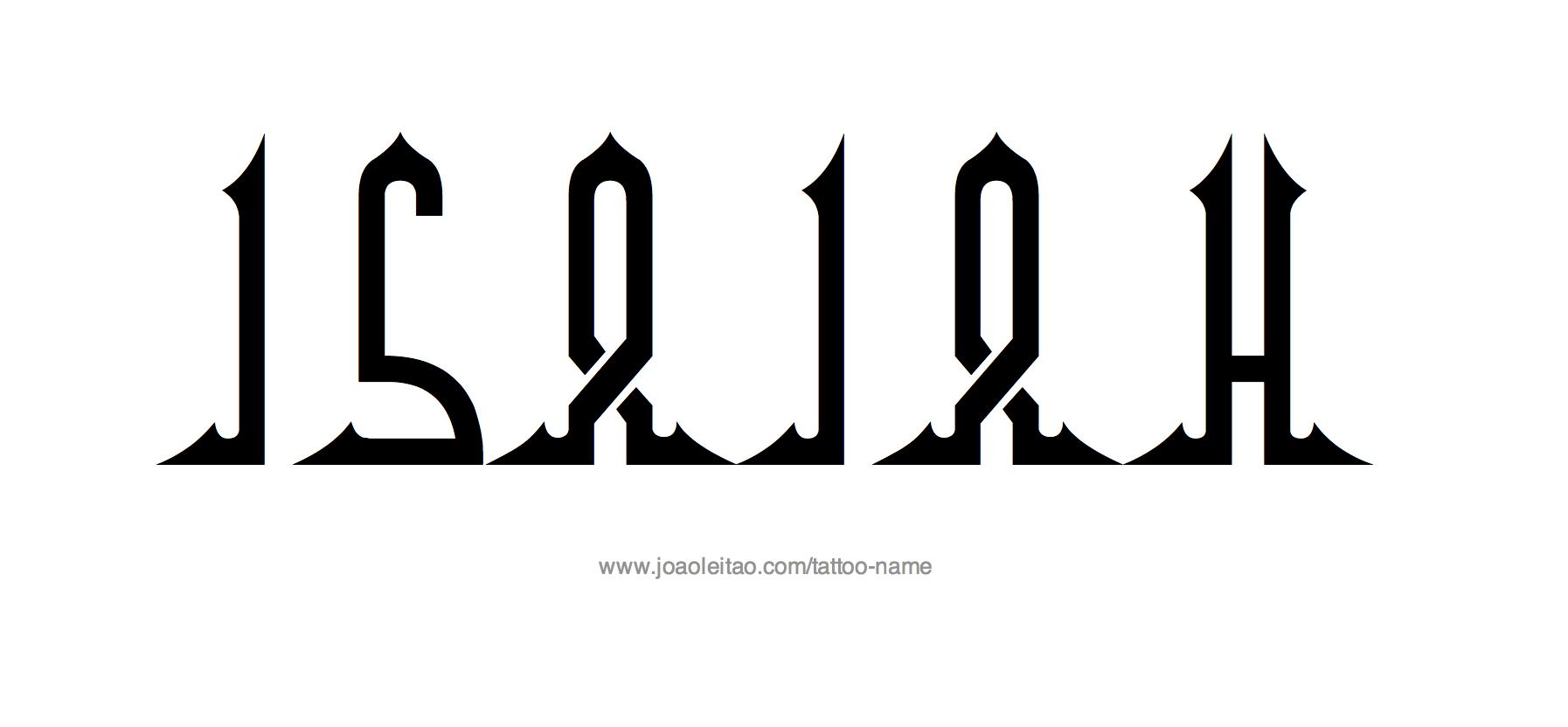 Tattoo Design Name Isaiah