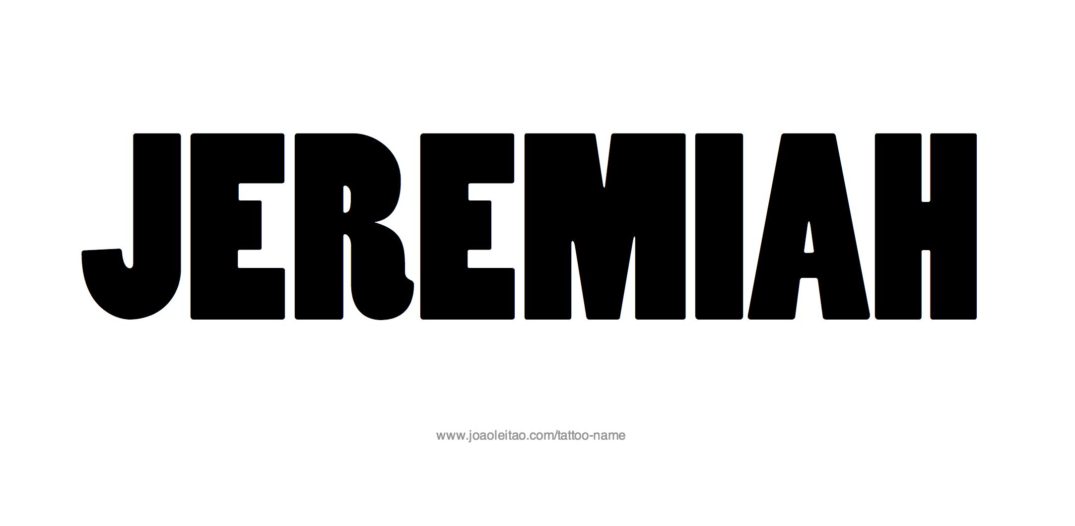Tattoo Design Name Jeremiah