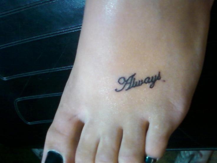 Word Always tattoo design - tattoo idea on foot for women