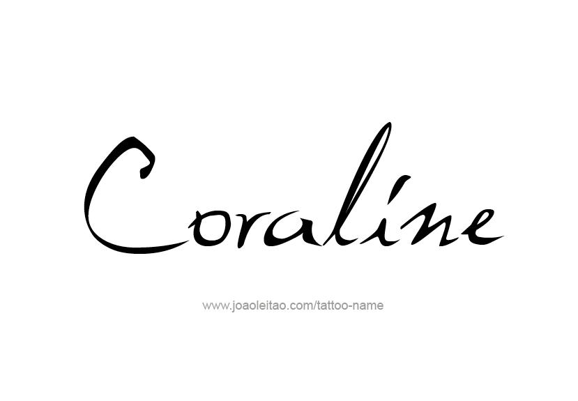 Coraline Name Tattoo Designs