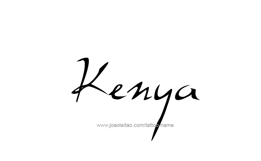 Kenya Name Tattoo Designs Many people search on the internet for script tattoo designs with names. kenya name tattoo designs