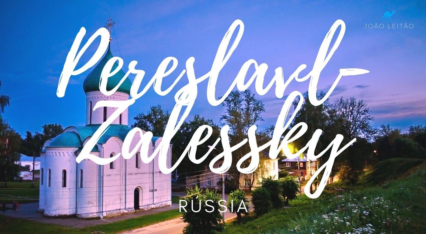 O que fazer em Pereslavl-Zalessky Rússia