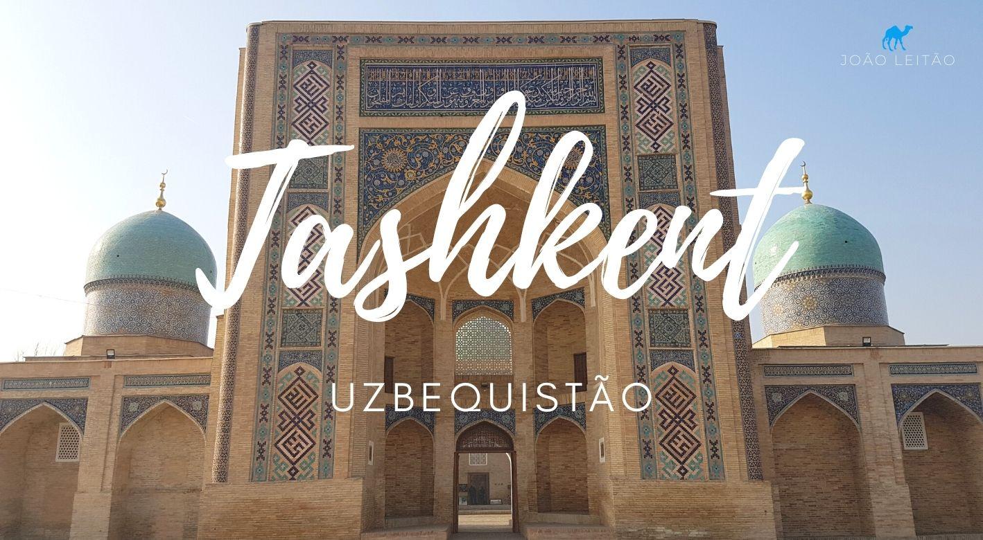 O que fazer em Tashkent Uzbequistão