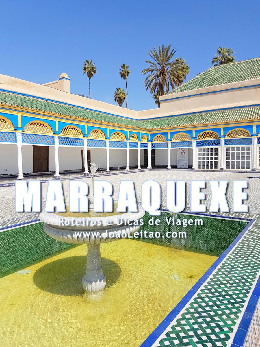 Visitar Marraquexe, Guia de Viagem - Dicas, Roteiros, Mapas, Fotos
