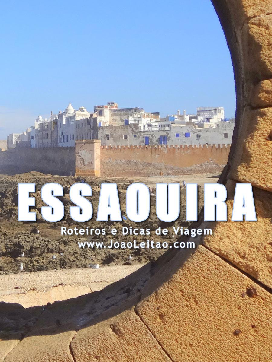 Visitar Essaouira, Guia de Viagem - Dicas, Roteiros, Mapas, Fotos