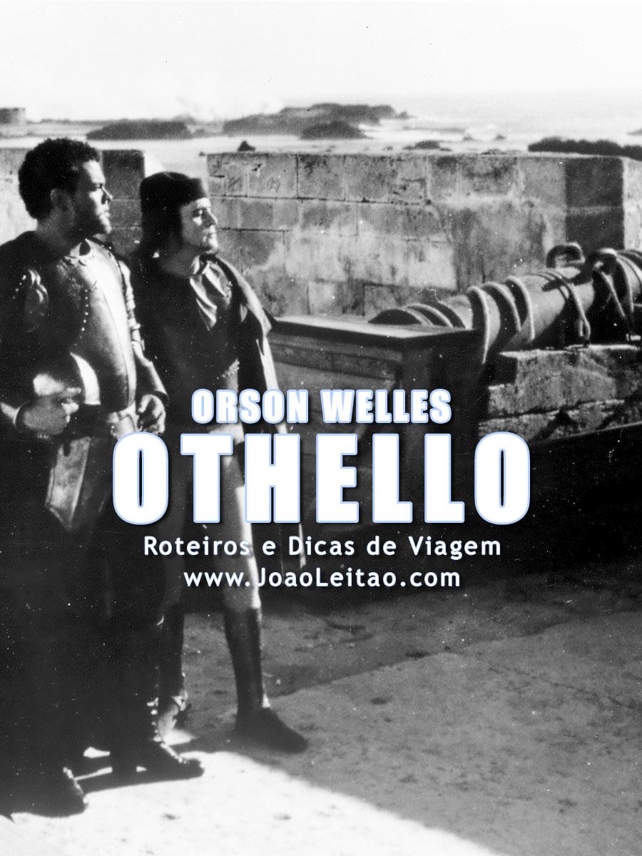 Othello Filme de Orson Welles rodado em Marrocos