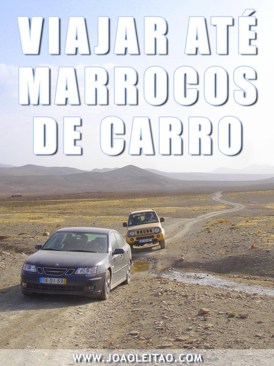 Portugal a Marrocos de carro: Roteiro de 15 dias da Grande Volta Marroquina