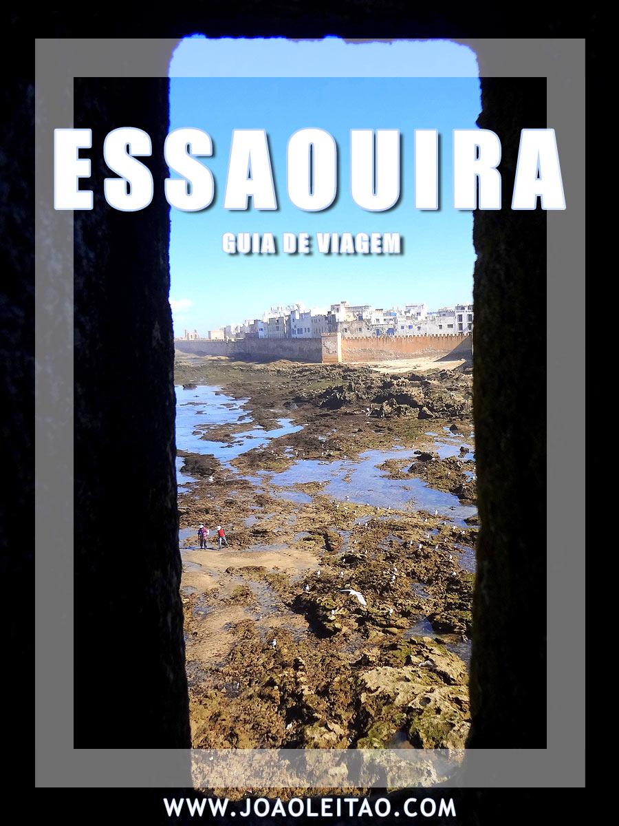 Visitar Essaouira, Guia de Viagem – Dicas, Roteiros, Mapas, Fotos