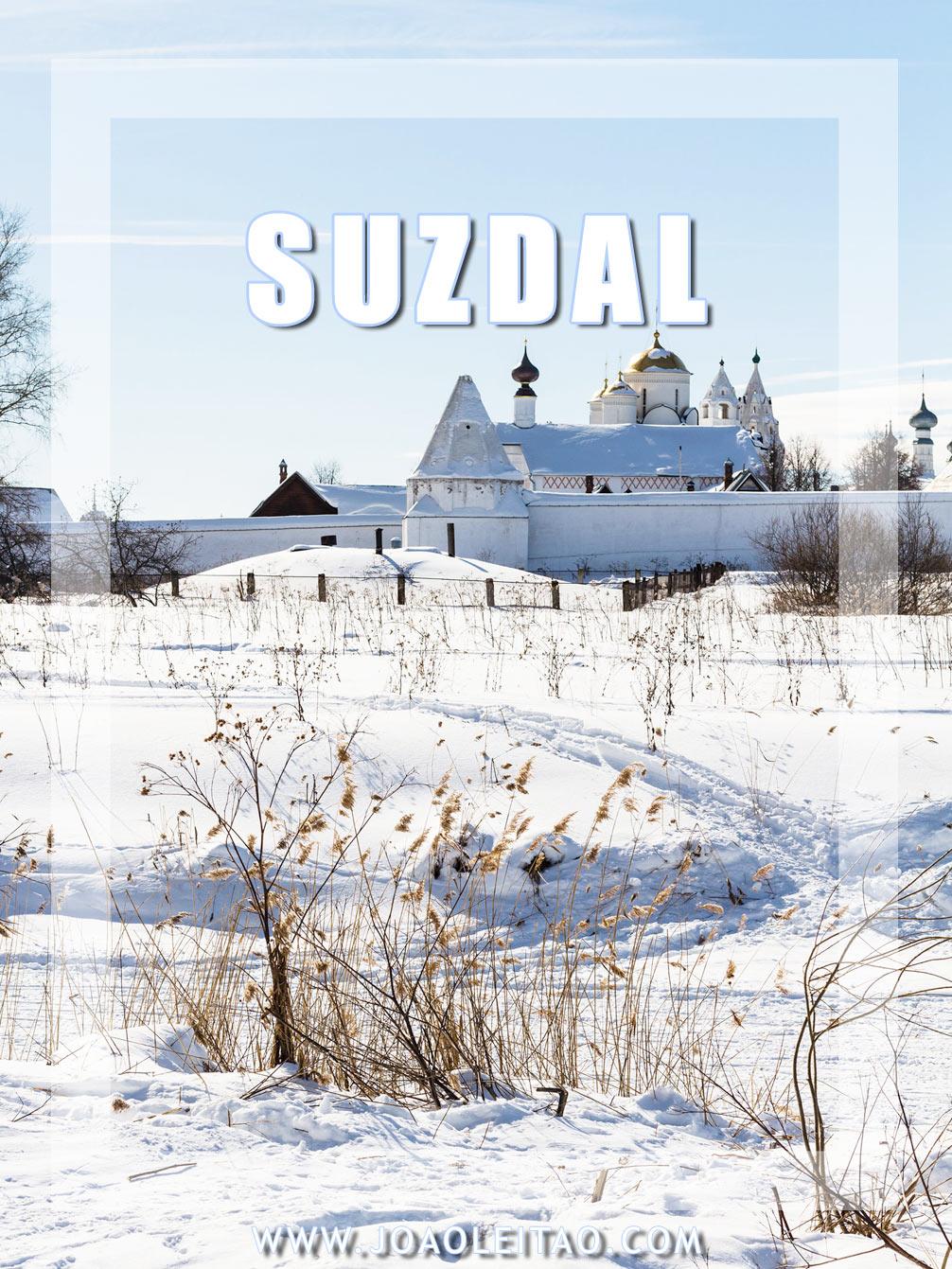 VISITAR SUZDAL RUSSIA