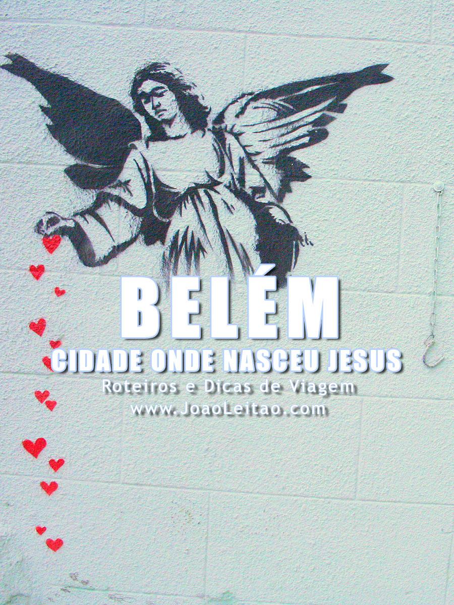 Fotografias de Belém, Cidade onde nasceu Jesus Cristo
